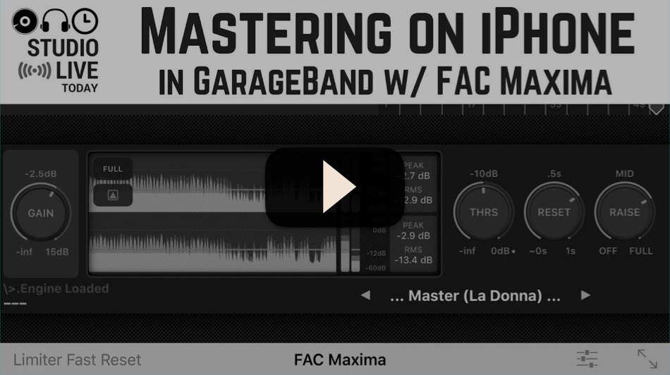 Mastering in GarageBand on iPhone using FAC Maxima